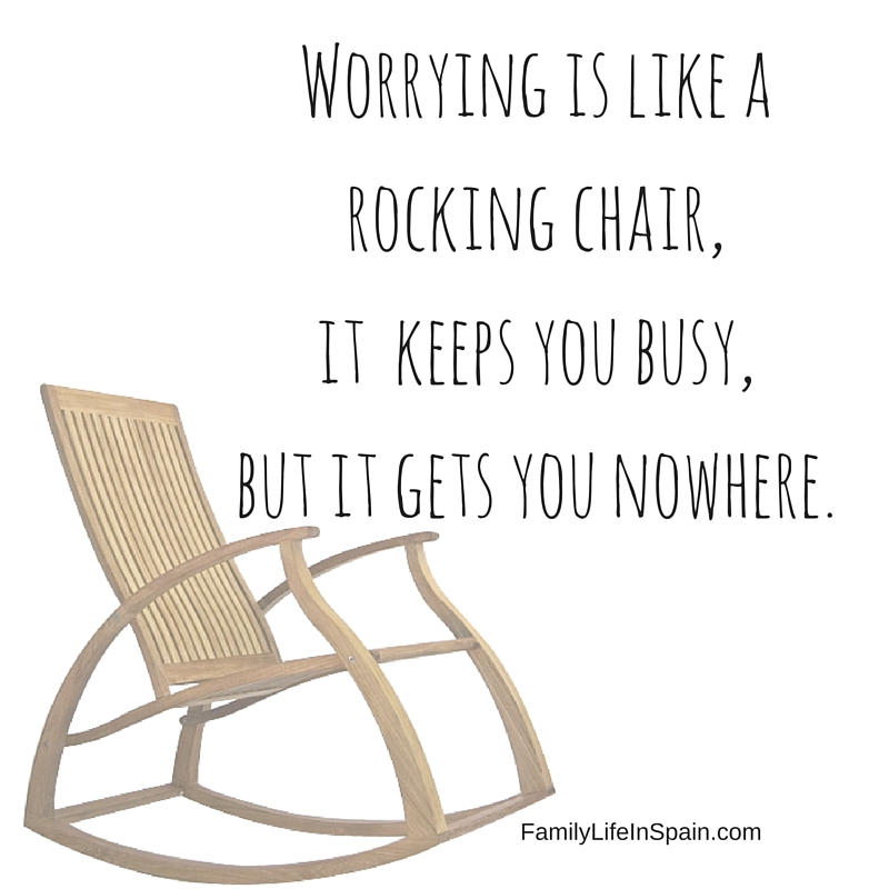 Worrying Is Like A Rocking Chair It Keeps You Busy But It Gets You