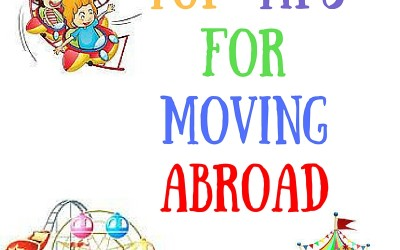 Top Tips For Moving Abroad : Multicultural Kids Blog Carnival June 2016