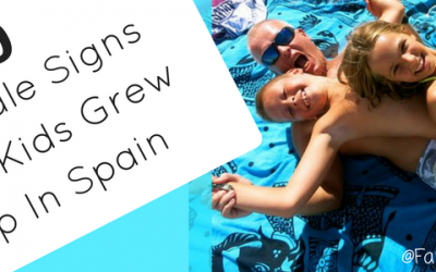 30 Tell Tale Signs Your Kids Grew Up In Spain