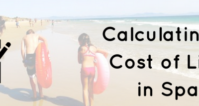 How To Calculate The Cost Of Living in Spain For You and Your Family!