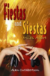 Fiestas and Siestas Miles Apart: