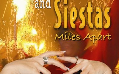 Fiestas and Siestas Miles Apart: Book About Spain Giveaway